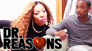 Repeat youtube video You Ain't Beyonce - Dr. Reasons Ep. 14 w/ Spoken Reasons