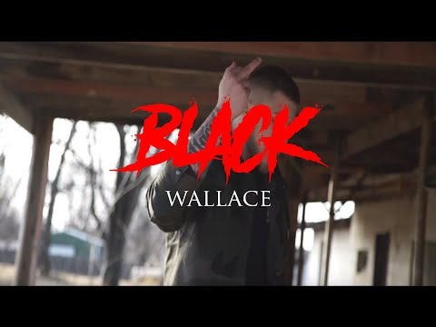 Black - Wallace ( Music Video ) [ Prod. by Nicholas Allen ]