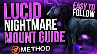 Lucid Nightmare SECRET MOUNT Guide (EASY TO FOLLOW) Patch 7.3