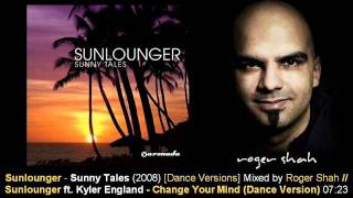 Sunlounger feat. Kyler England - Change Your Mind (Dance Version) // Sunny Tales [ARMA155-2.02]