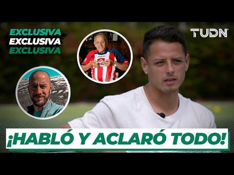 ¡SE CONFESÓ! Chicharito habló sobre su abuelo y toda la polémica en su carrera | TUDN