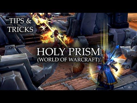 Tips & Tricks - Holy Prism (World Of WarCraft) - RPG Maker MV