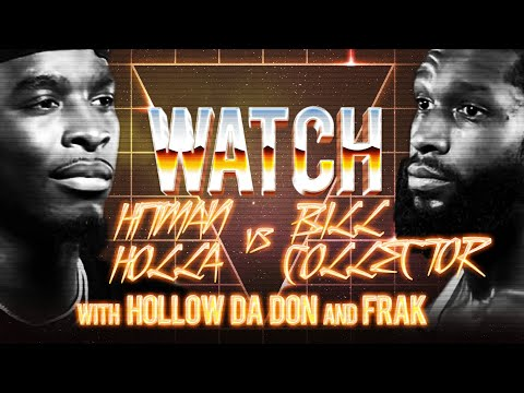 WATCH: HITMAN HOLLA Vs BILL COLLECTOR With HOLLOW DA DON And FRAK