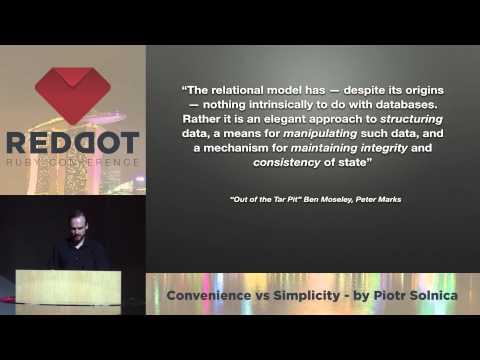 RedDotRuby 2014 - Convenience vs Simplicity by Piotr Solnica