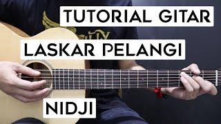 (Tutorial Gitar) NIDJI - Laskar Pelangi | Lengkap Dan Mudah