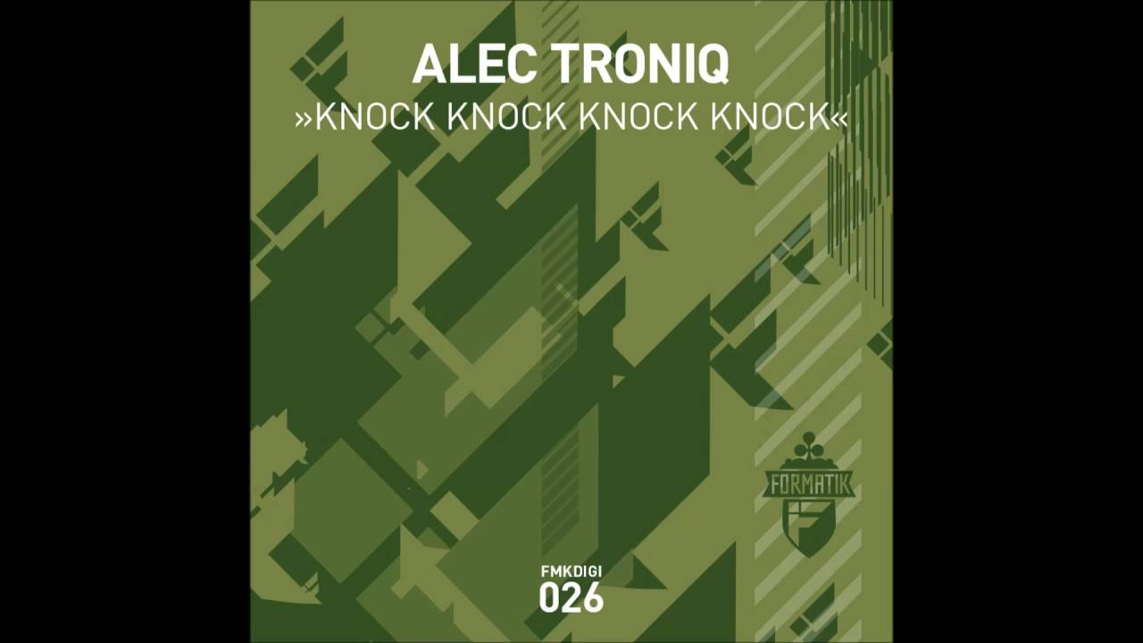 alec-troniq-knock-knock-knock-knock-formatik-records-formatb