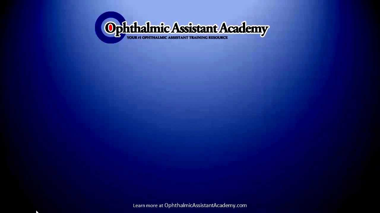 What is an Ophthalmic Assistant YouTube – Ophthalmologist Assistant
