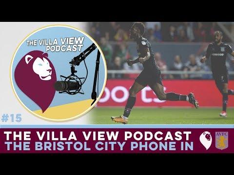 The Villa View Podcast #15 | THE BRISTOL CITY PHONE IN