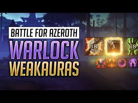 Warlock BFA WeakAuras 8.0.1 + Guide - World of Warcraft: Battle for Azeroth