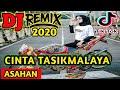 Dj Cinta Tasikmalaya Asahan Tiktok Remix Terbaru  Full Bass  Mp3 - Mp4 Download