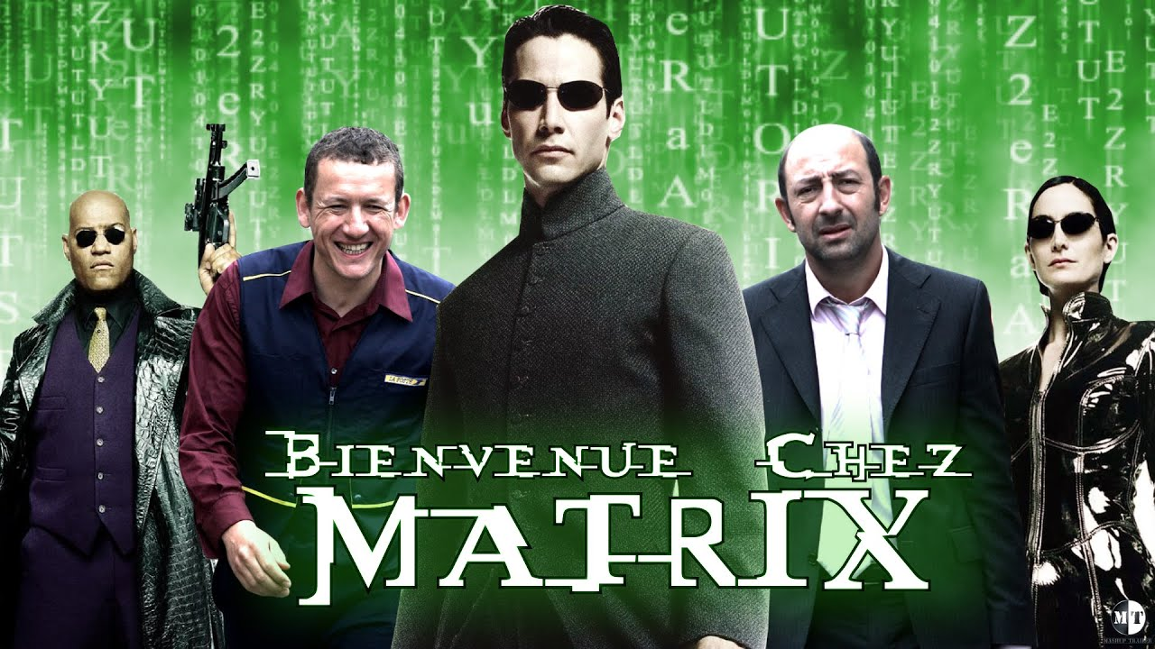 Quand Matrix rencontre Bienvenue chez les chtis