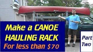 Make A Canoe / Lumber / Ladder Rack - Part#2