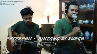 Peterpan - Bintang Di Surga | Herlambang Pratama ft. Rizki Mahadi Hasibuan | Cover