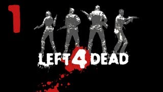 "Left 4 Dead Co-op E01 ""No Mercy - Part 1"" with Avidya, Coe, and X"