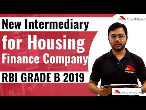 New Intermediary for Housing Finance Company   RBI Grade B 2019