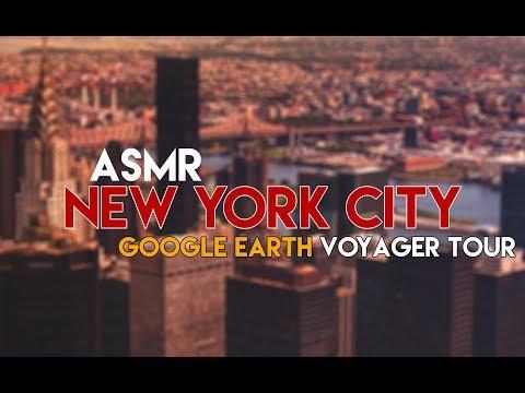 ASMR: Google Earth - A Tour of New York City