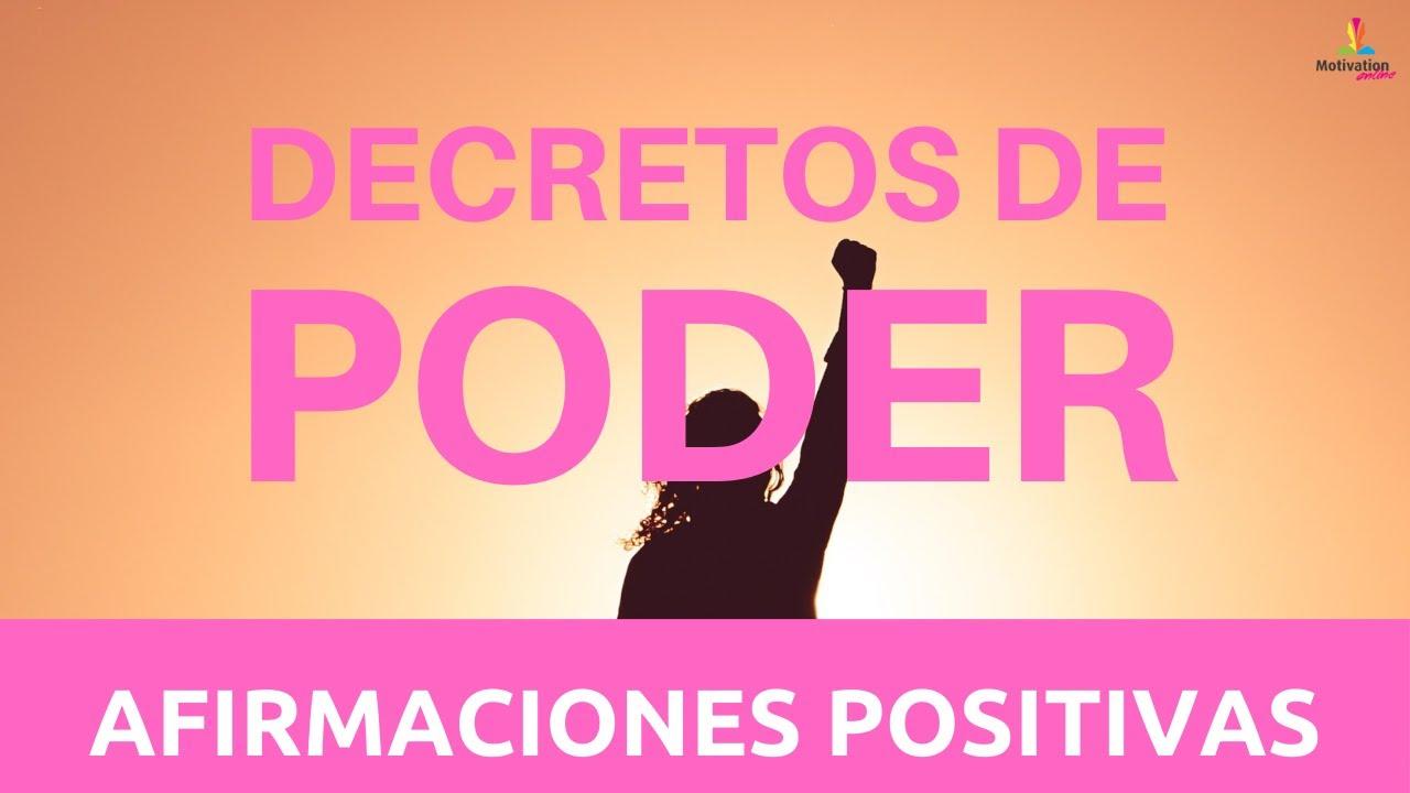 DECRETOS de PODER 💫💪 |  El PODER que ya habita en TI | Afirmaciones positivas (20 minutos)