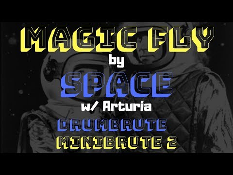 Space - Magic Fly (cover)  w/ Arturia Drumbrute & Minibrute 2