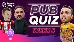 Premier League Pub Quiz | Episode Five