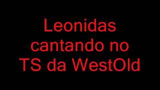 leonidas no TS da WestOld