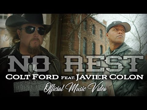 Colt Ford – No Rest ft. Javier Colon