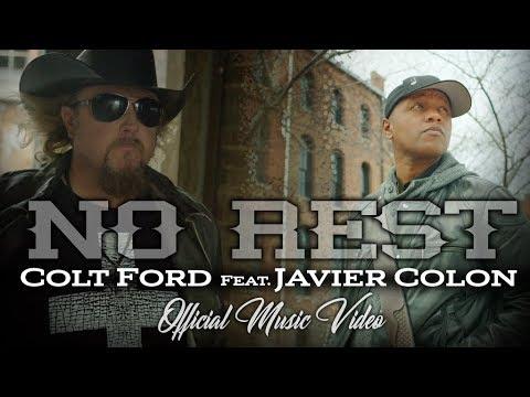 Colt Ford – No Rest ft. Javier Colon