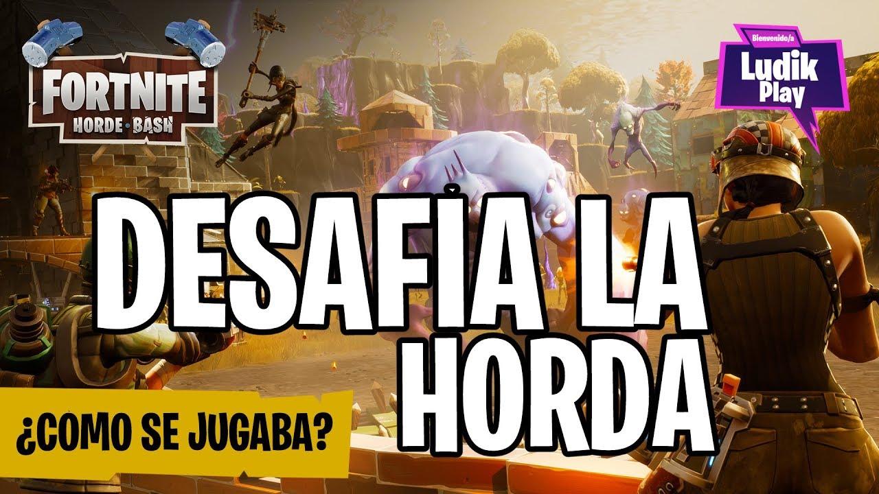 VUELVE DESAFÍA LA HORDA (5.0) PERO..¿CÓMO SE JUGABA?   FORTNITE SALVAR EL MUNDO   GUÍA ESPAÑOL