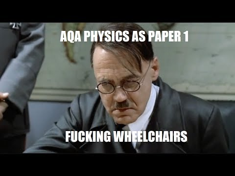 Hitler Reacts to AQA Physics 2017 AS Paper 1