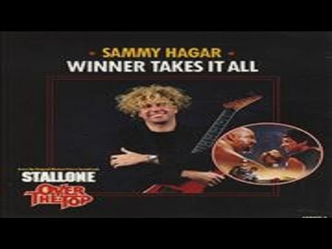 Sammy Hagar - Winner Takes It All (From The Movie