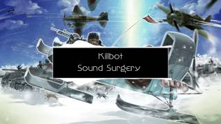 (Moombahcore) Killbot - Sound Surgery (Bass Booosted)