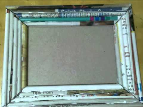 Marco de Periodico / Recycle Newspaper making a frame - YouTube