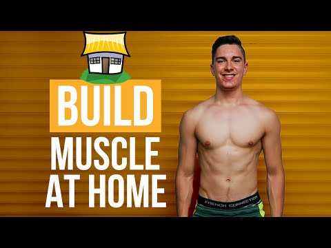 How To Build Muscle At Home (WITHOUT WEIGHTS!)