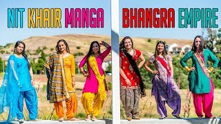 bhangra empire nit khair manga freestyle