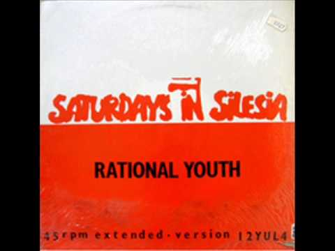 Rational Youth - Saturdays In Silesia Mp3