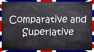 Comparative and Superlative forms of Adjectives - English for Adults