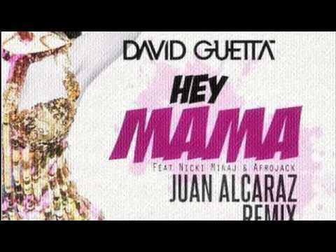David Guetta ft Nicki Minaj x De La Ghetto - Hey Mama (Juan Alcaraz  Remix)