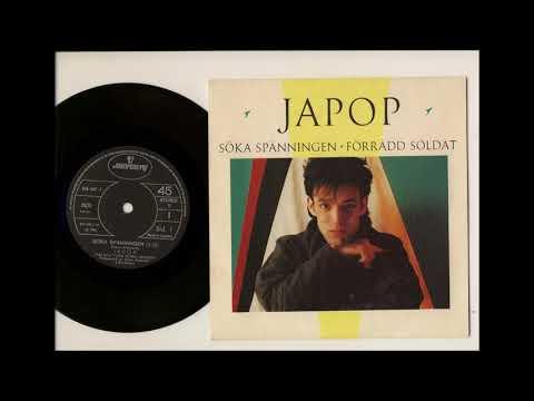 Japop  –  Söka Spänningen / Förrådd Soldat 7´´  (1983)