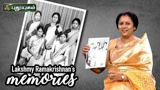 Lakshmy Ramakrishnan's Throwback Memories! | Manam Thirumbuthe | Puthuyugam Tv