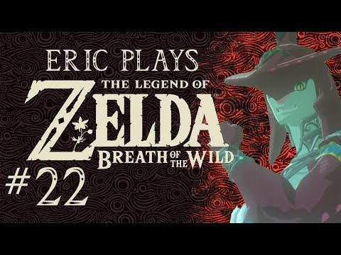 """ERIC PLAYS The Legend of Zelda: Breath of the Wild #22 """"Feast on the Devine Beast"""""""