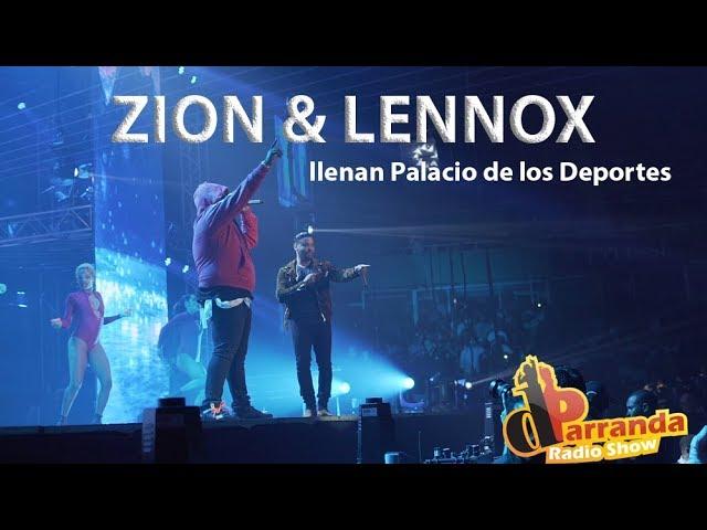 Zion & Lennox llenan el Palacio de los Deportes / Cobran por parquearse en Centro Olímpico