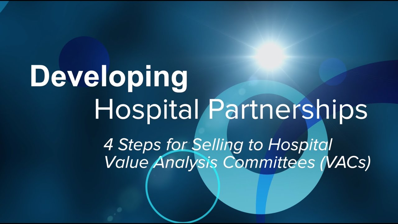 Vacs And Videos >> A 4-Step Process for Selling to Hospital Value Analysis Committees - YouTube
