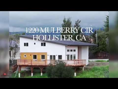 1220 Mulberrry Cir. Hollister, California