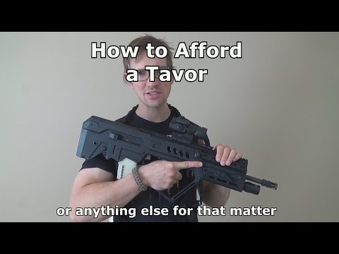 How To Buy (Afford) A Tavor