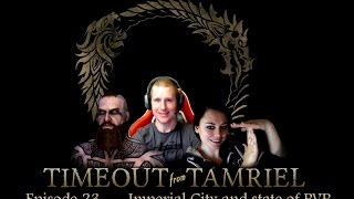 ESO Imperial City Talk  - Timeout from Tamriel #23