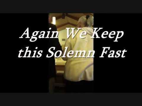 Again We Keep this Solemn Fast (Erhalt Uns Herr)