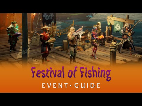Sea of Thieves: Festival of Fishing Event Guide