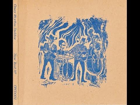 """Crazy Rhythm Daddies - """"How 'Bout It?"""" (Full Album)"""
