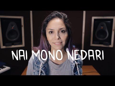 """Nai Mono Nedari"" - Kana-Boon Cover"