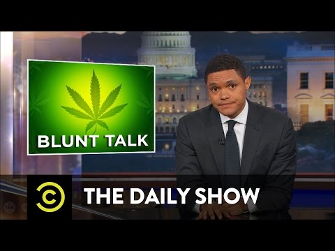 The Trump Administration's Reefer Madness: The Daily Show