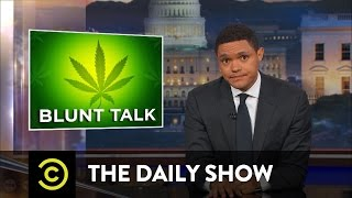 comedian The Trump Administration's Reefer Madness: The Daily Show